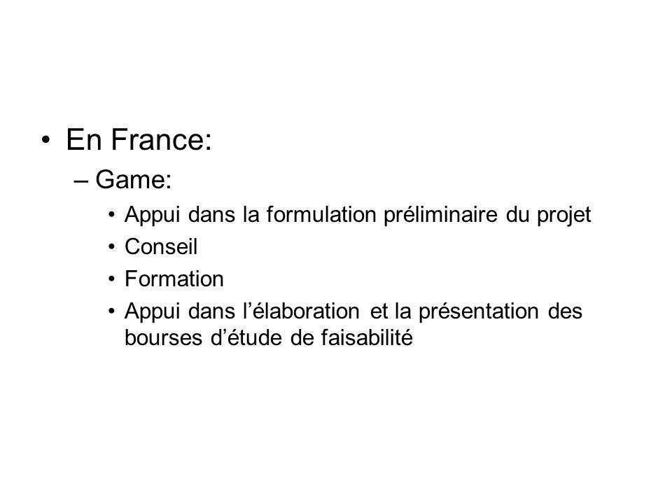 En France: Game: Appui dans la formulation préliminaire du projet