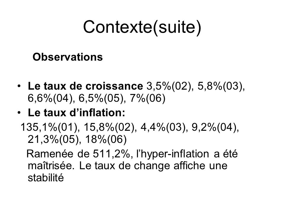 Contexte(suite) Observations