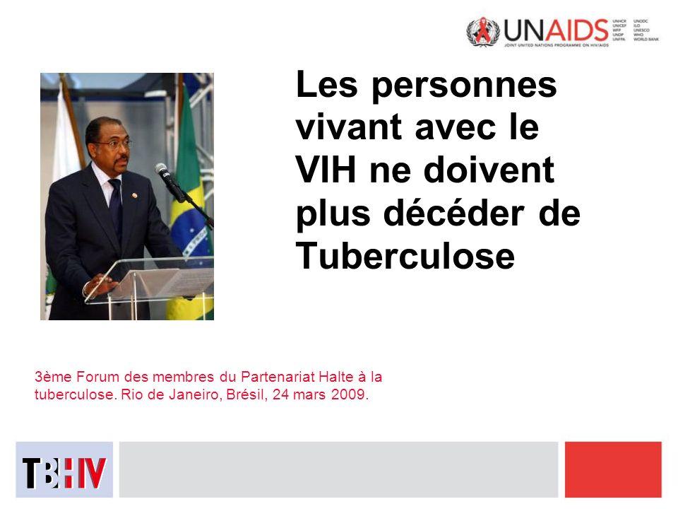 Les personnes vivant avec le VIH ne doivent plus décéder de Tuberculose