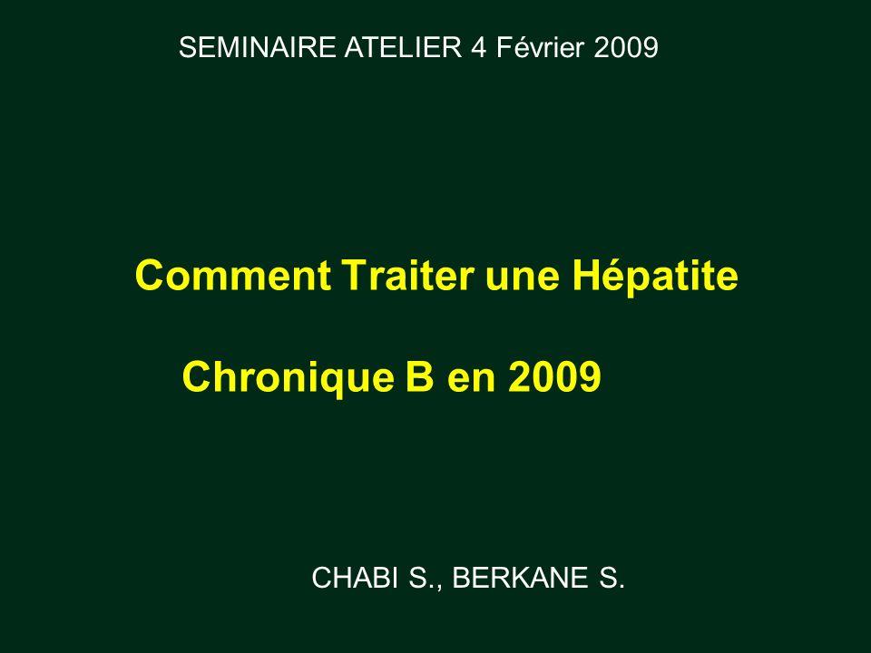 Comment Traiter une Hépatite Chronique B en 2009