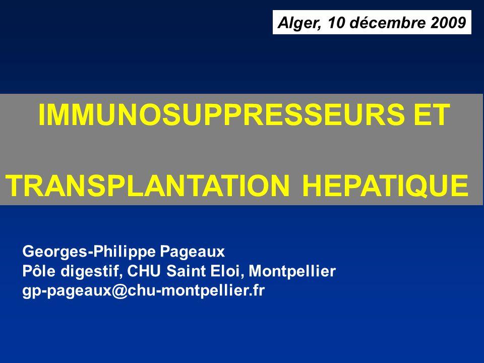 IMMUNOSUPPRESSEURS ET TRANSPLANTATION HEPATIQUE