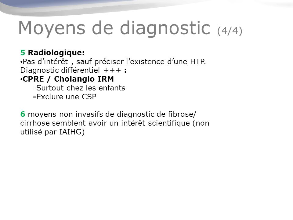 Moyens de diagnostic (4/4)