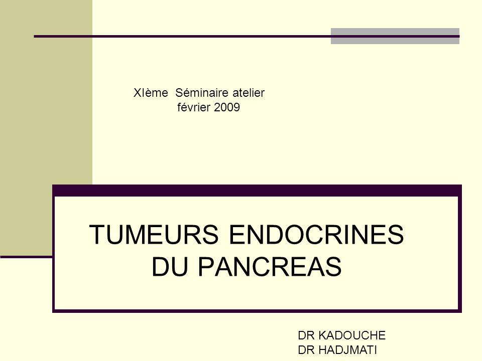 TUMEURS ENDOCRINES DU PANCREAS