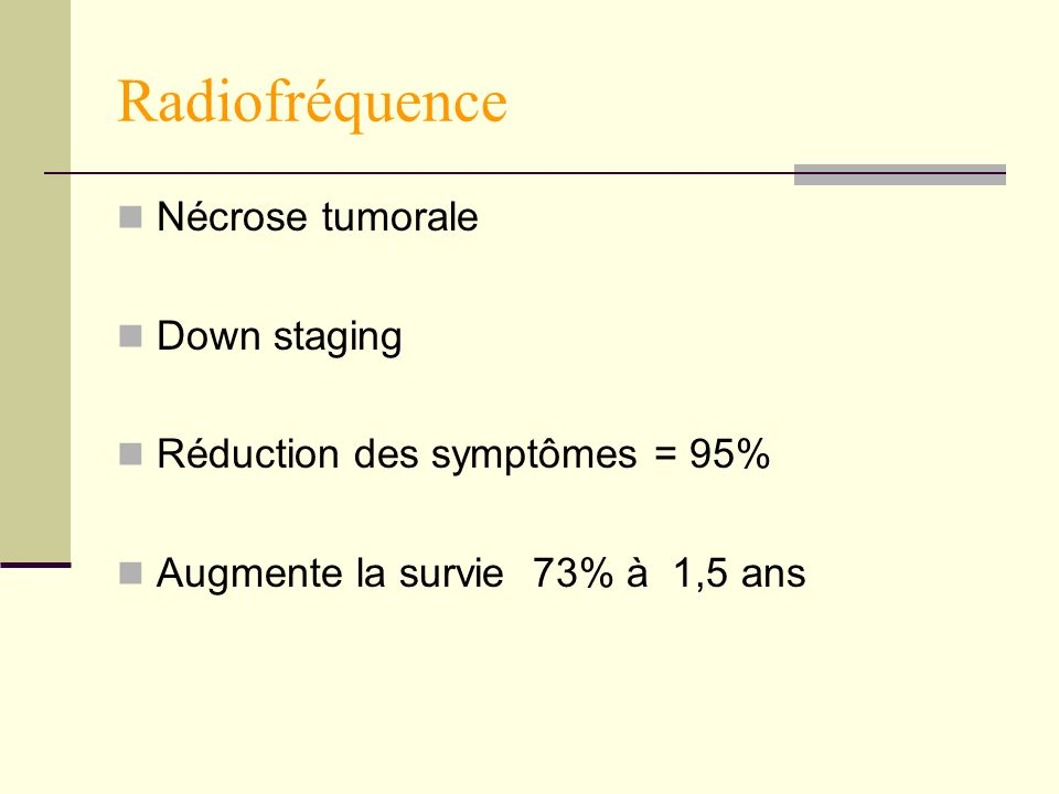 Radiofréquence Nécrose tumorale Down staging