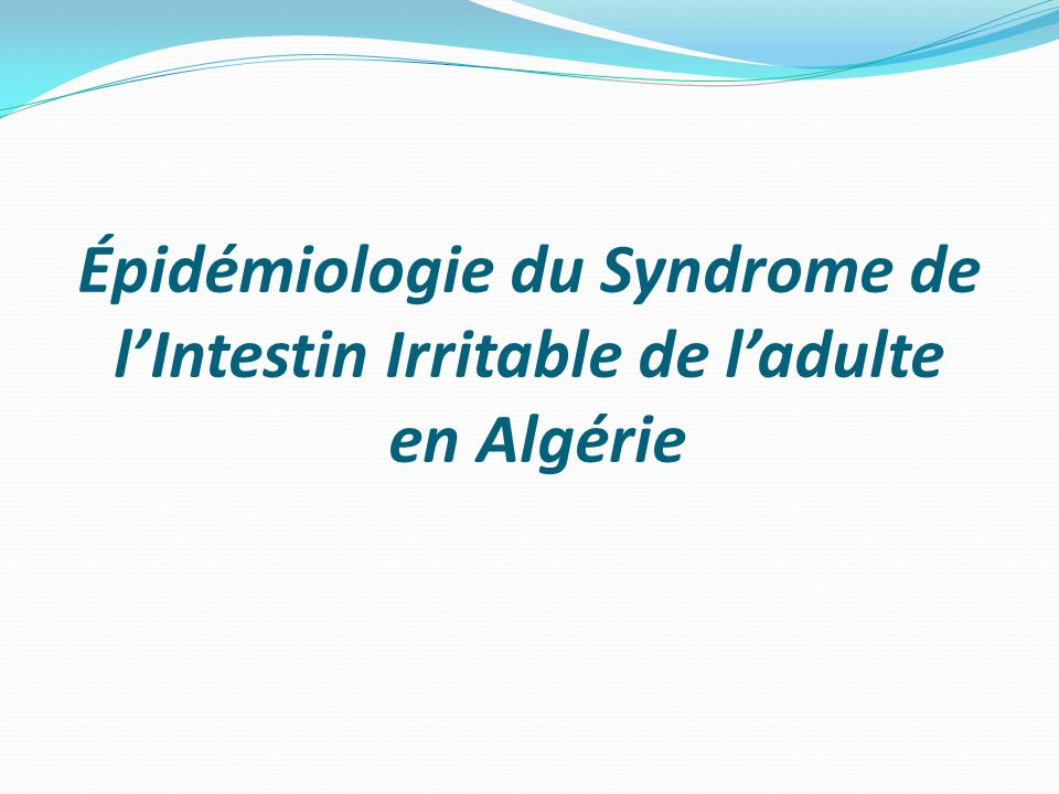 Épidémiologie du Syndrome de l'Intestin Irritable de l'adulte en Algérie