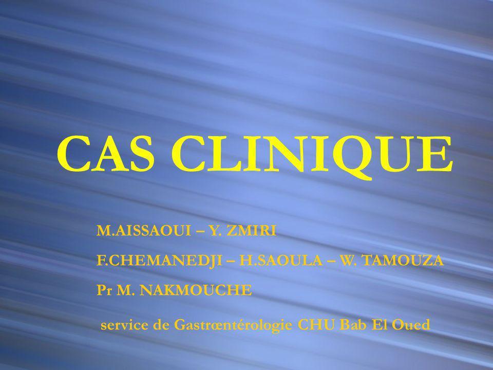 CAS CLINIQUE M.AISSAOUI – Y. ZMIRI