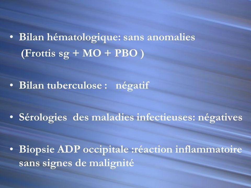 Bilan hématologique: sans anomalies