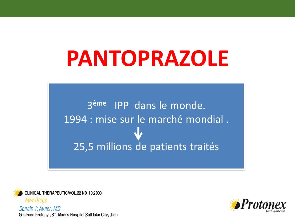 PantoprazolE 3ème IPP dans le monde.