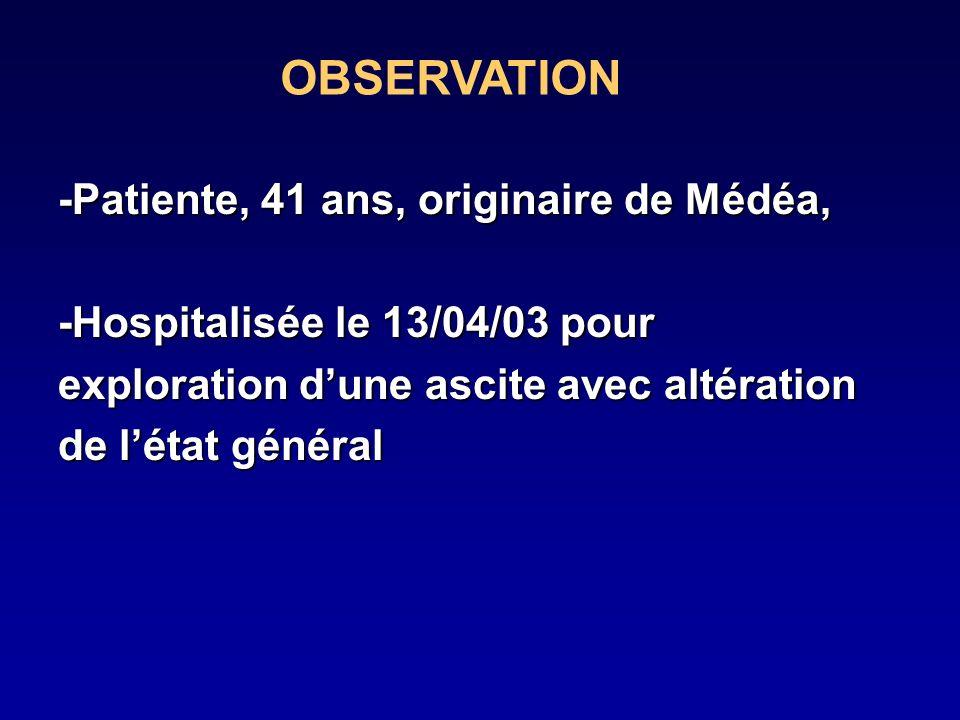 OBSERVATION -Patiente, 41 ans, originaire de Médéa,