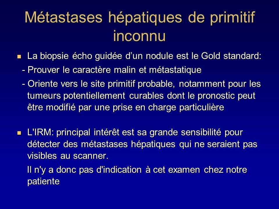Métastases hépatiques de primitif inconnu