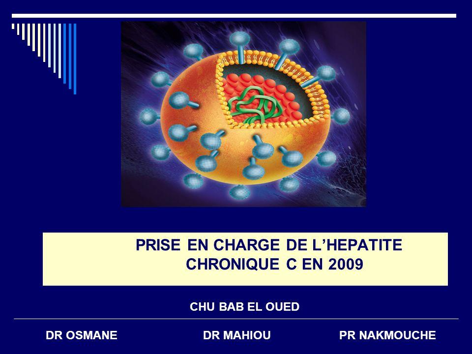 PRISE EN CHARGE DE L'HEPATITE CHRONIQUE C EN 2009