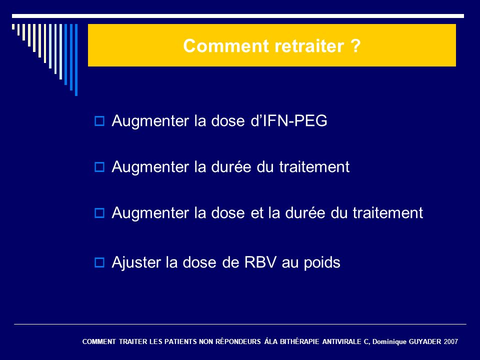 Comment retraiter Augmenter la dose d'IFN-PEG