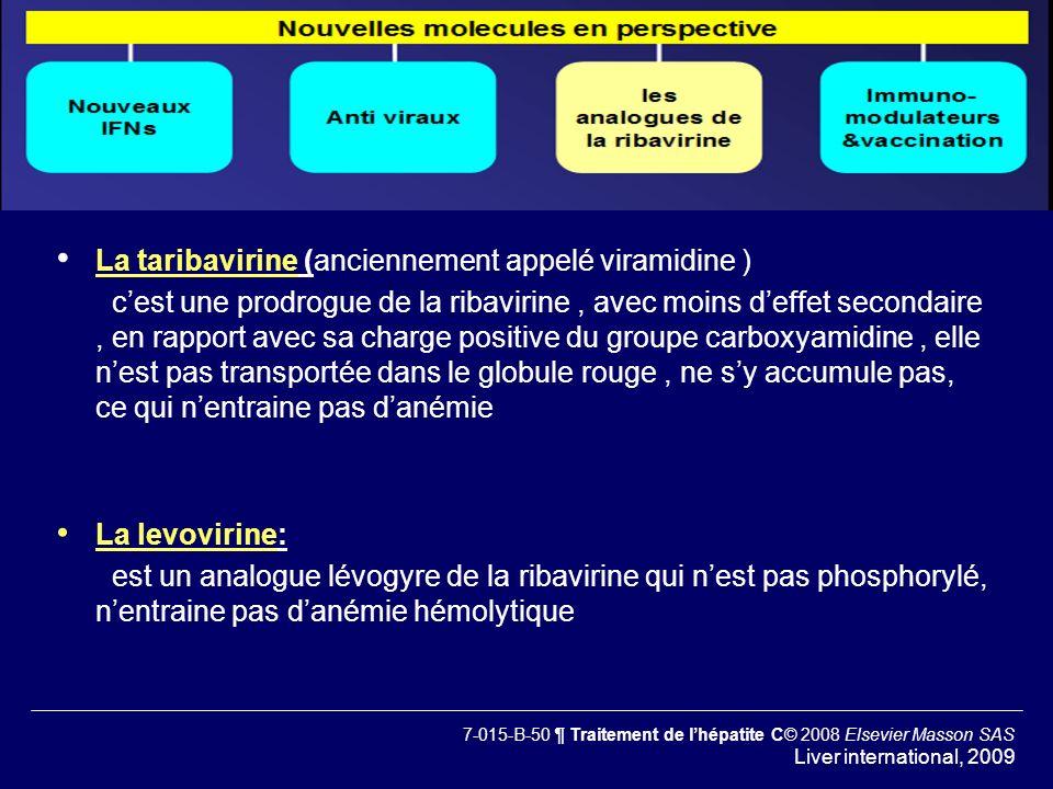 La taribavirine (anciennement appelé viramidine )