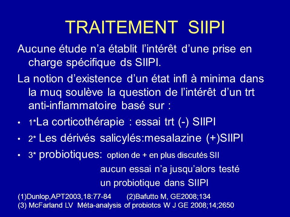 TRAITEMENT SIIPIAucune étude n'a établit l'intérêt d'une prise en charge spécifique ds SIIPI.