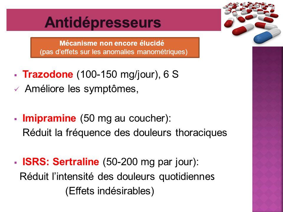 Antidépresseurs Trazodone (100-150 mg/jour), 6 S