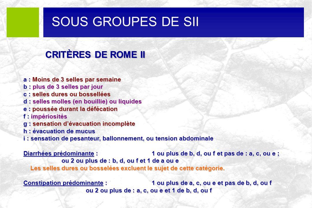 SOUS GROUPES DE SII CRITÈRES DE ROME II