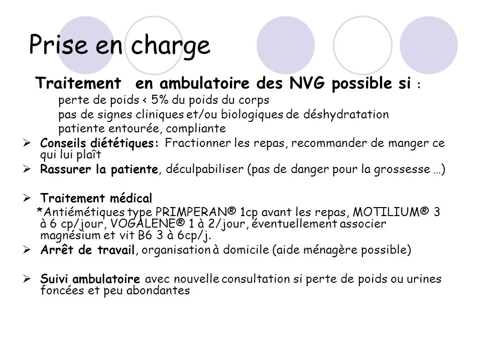 Prise en charge Traitement en ambulatoire des NVG possible si :