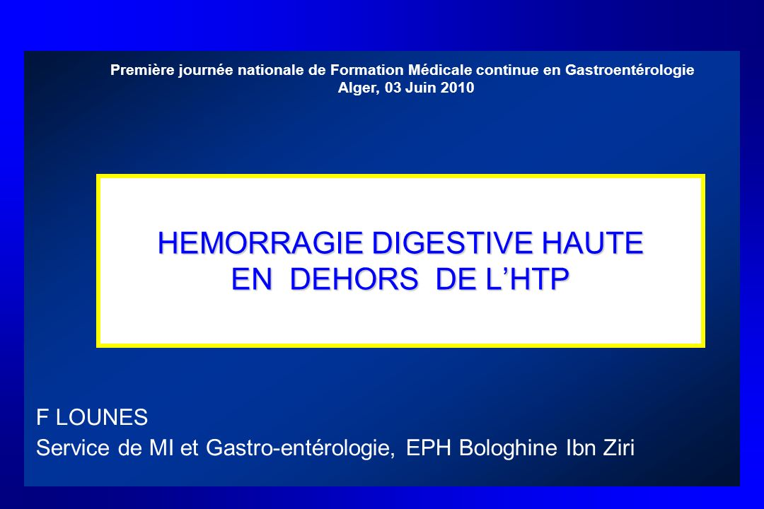 HEMORRAGIE DIGESTIVE HAUTE EN DEHORS DE L'HTP