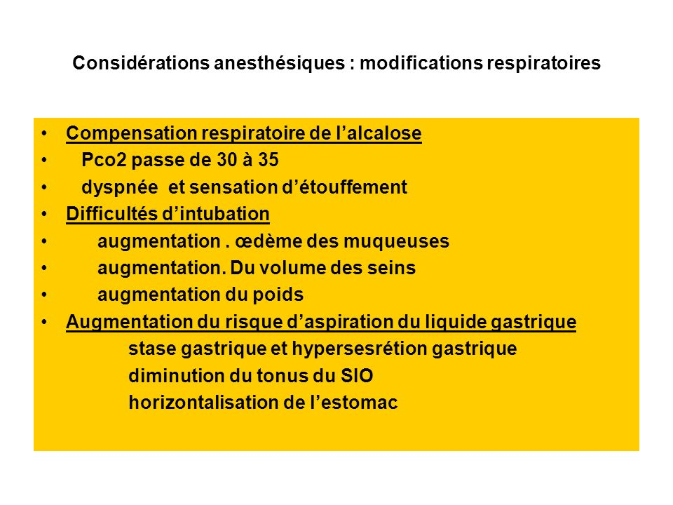 Considérations anesthésiques : modifications respiratoires