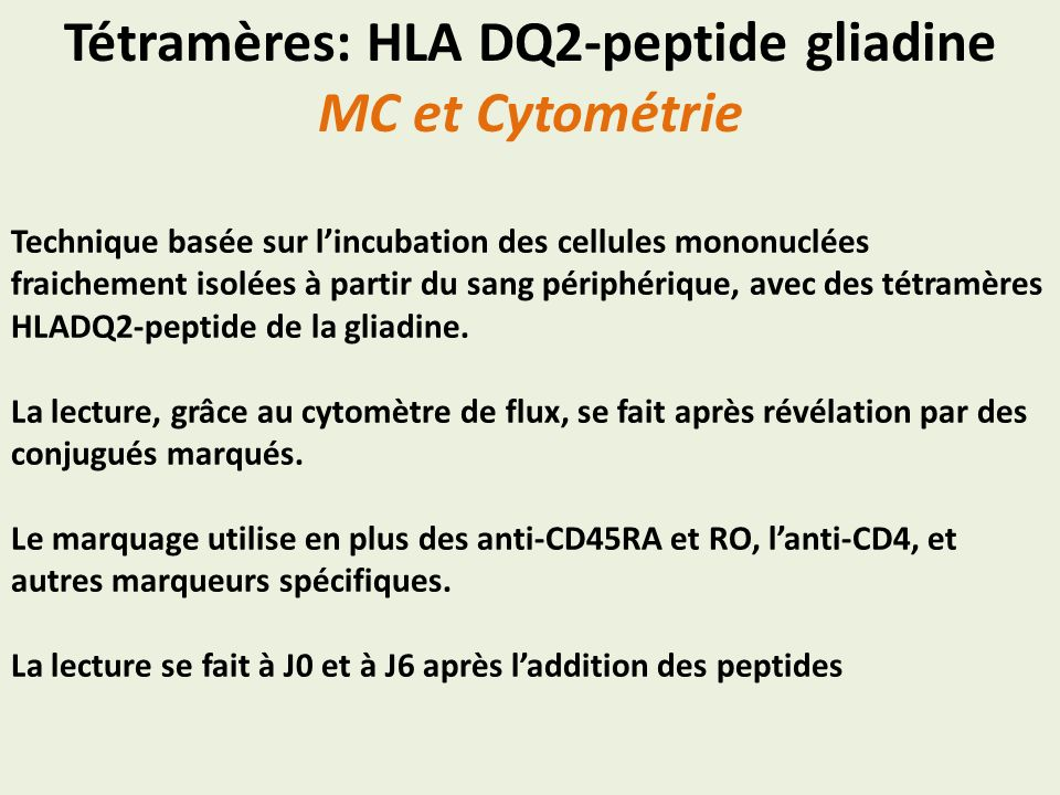 Tétramères: HLA DQ2-peptide gliadine