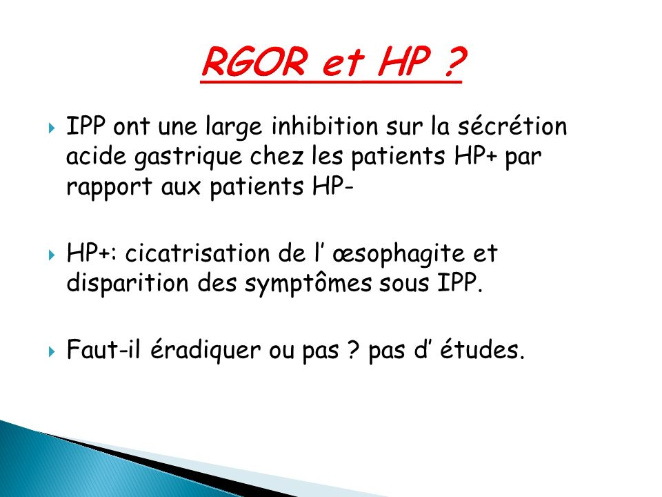 RGOR et HP IPP ont une large inhibition sur la sécrétion acide gastrique chez les patients HP+ par rapport aux patients HP-