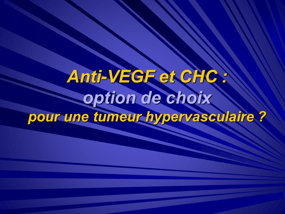 Anti-VEGF et CHC : option de choix pour une tumeur hypervasculaire