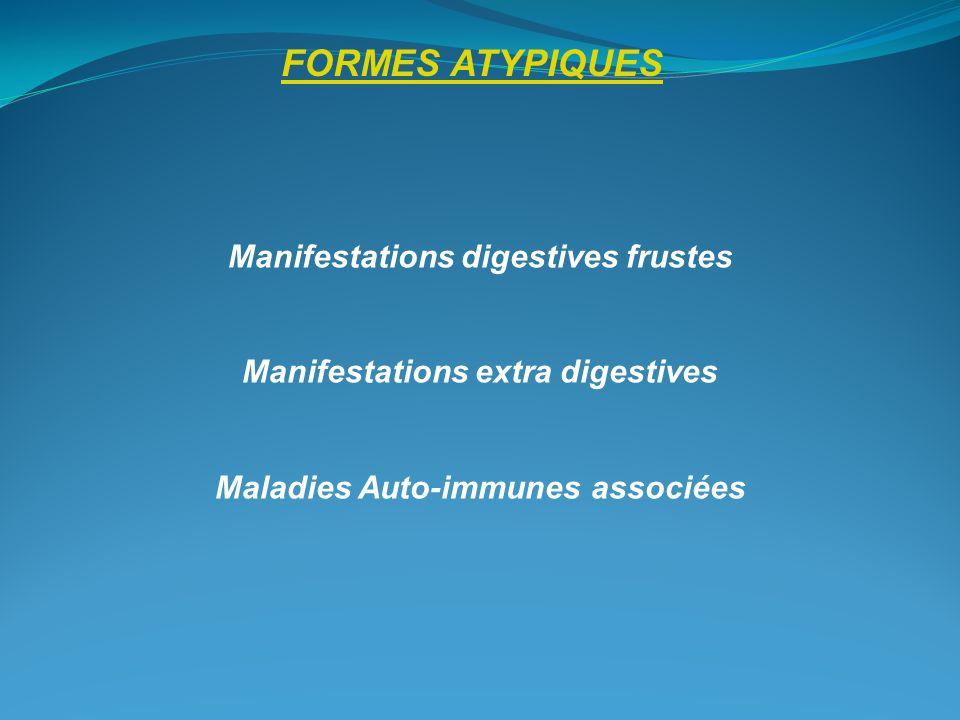FORMES ATYPIQUES Manifestations digestives frustes
