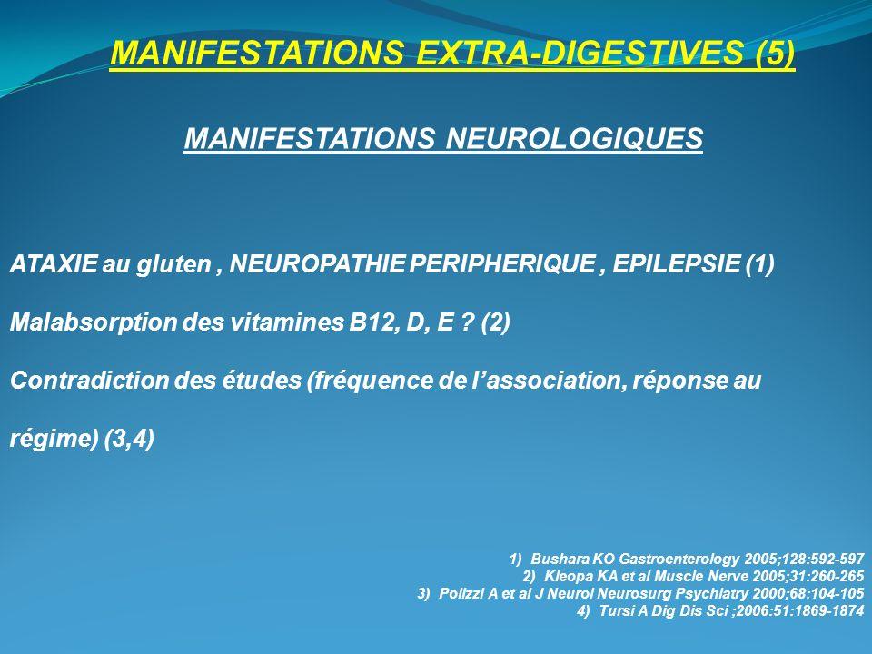 MANIFESTATIONS EXTRA-DIGESTIVES (5) MANIFESTATIONS NEUROLOGIQUES