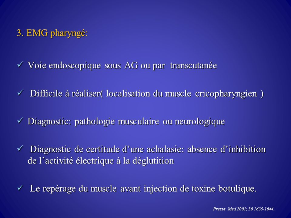 Voie endoscopique sous AG ou par transcutanée