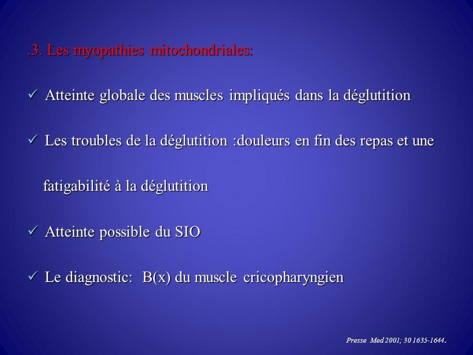 .3. Les myopathies mitochondriales: