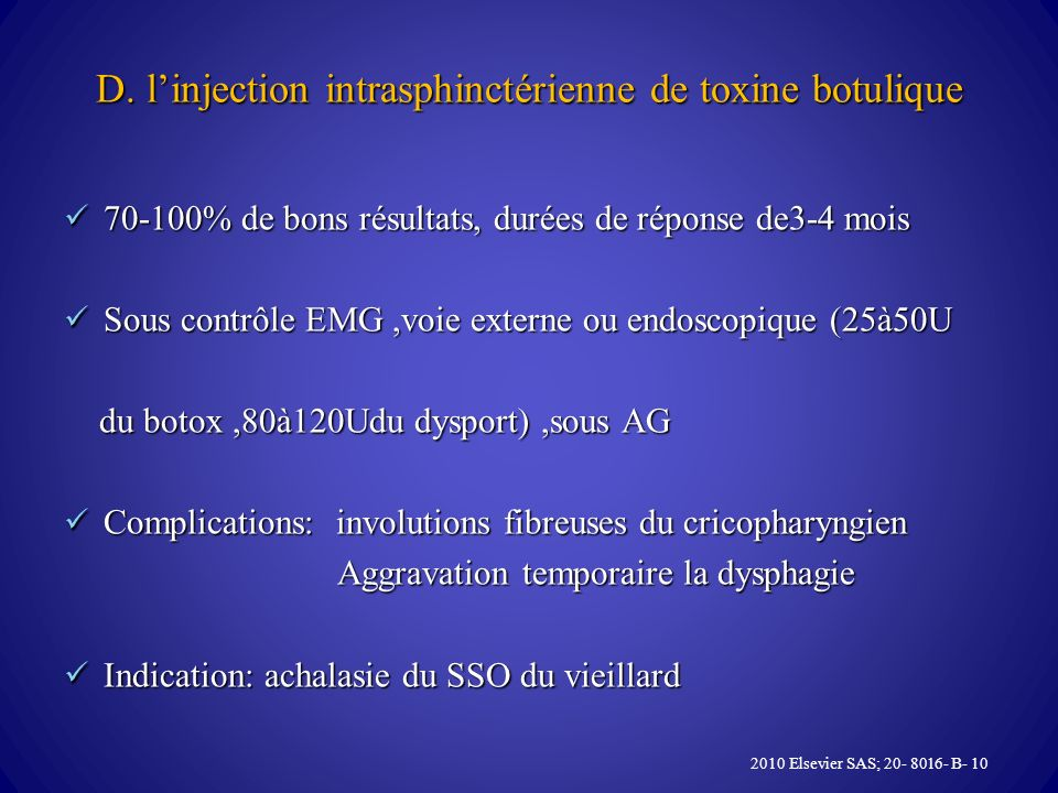 D. l'injection intrasphinctérienne de toxine botulique