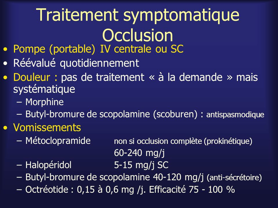 Traitement symptomatique Occlusion