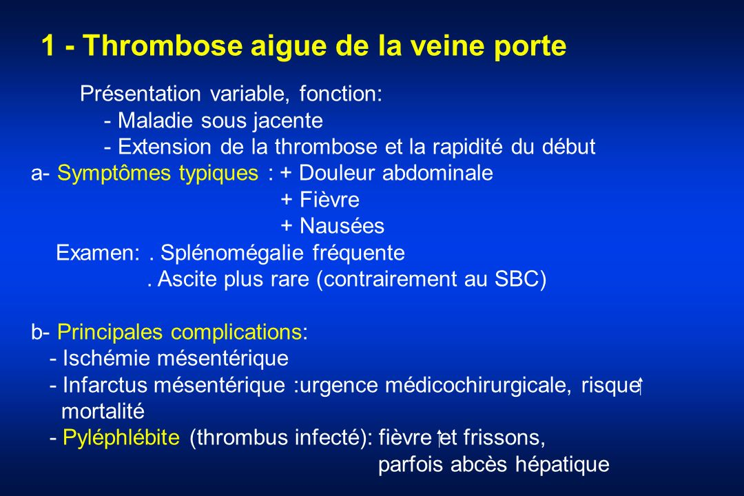 1 - Thrombose aigue de la veine porte