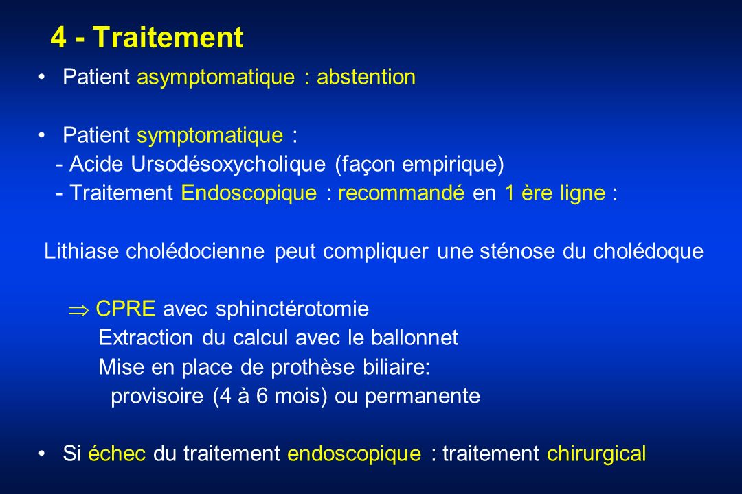 4 - Traitement Patient asymptomatique : abstention
