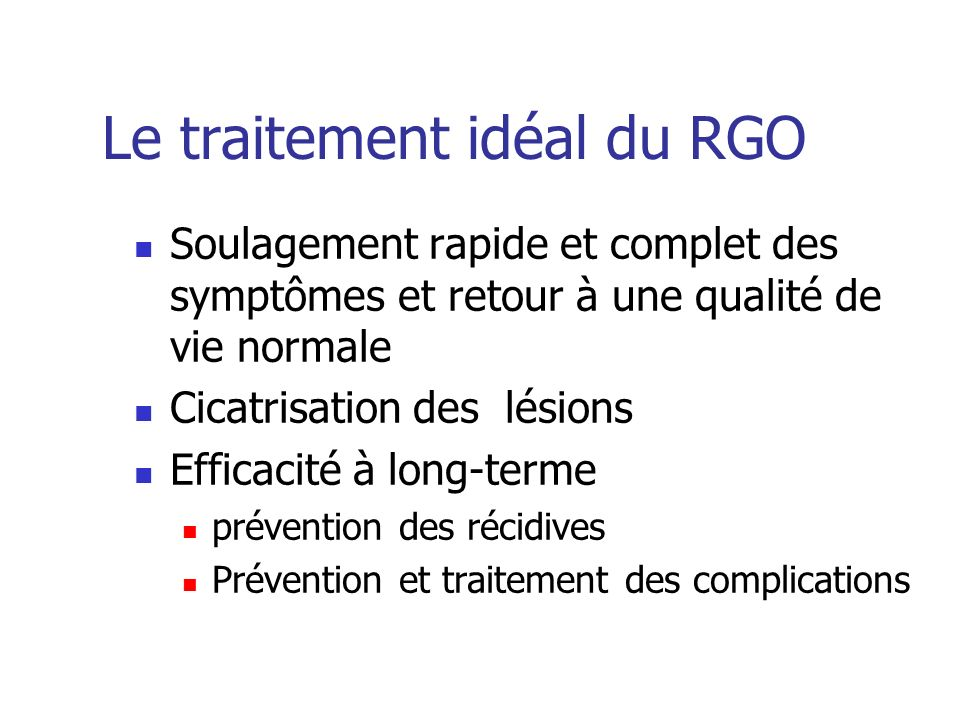 Le traitement idéal du RGO