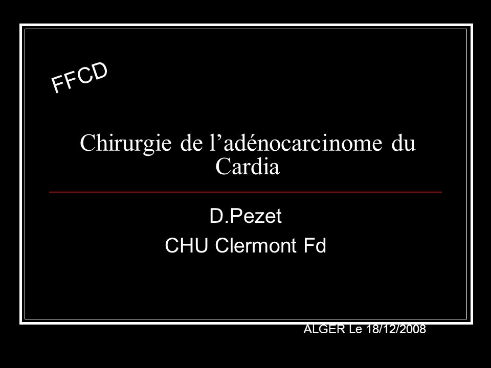 Chirurgie de l'adénocarcinome du Cardia