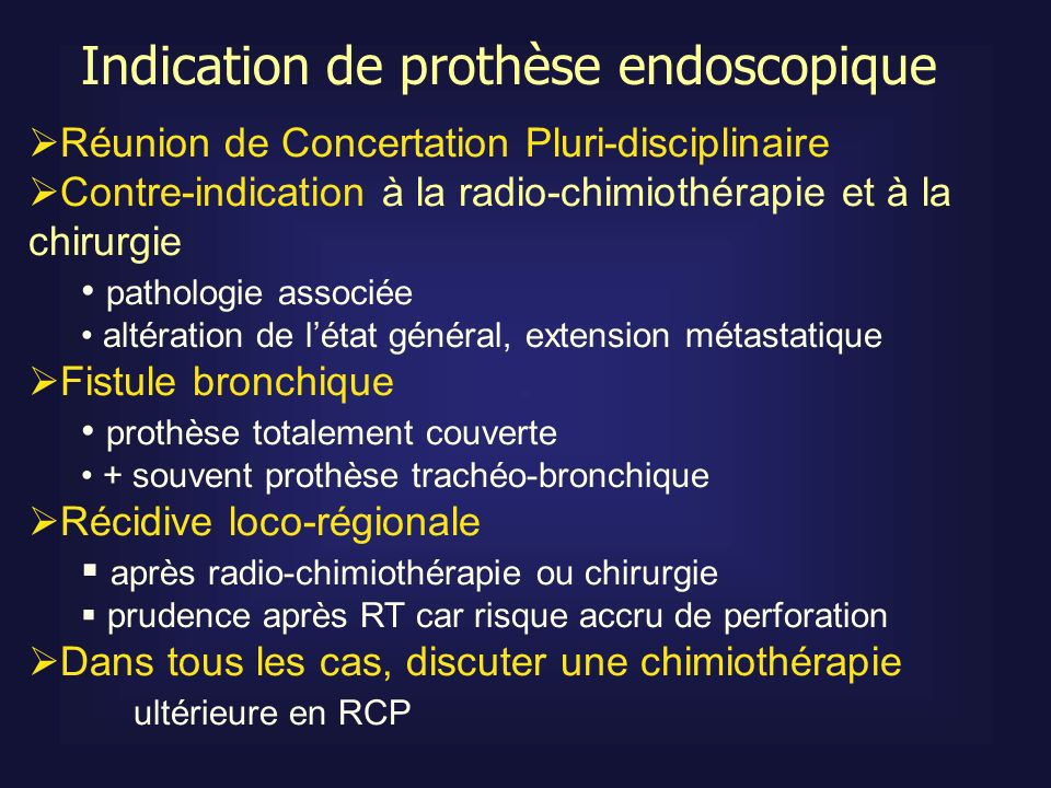 Indication de prothèse endoscopique
