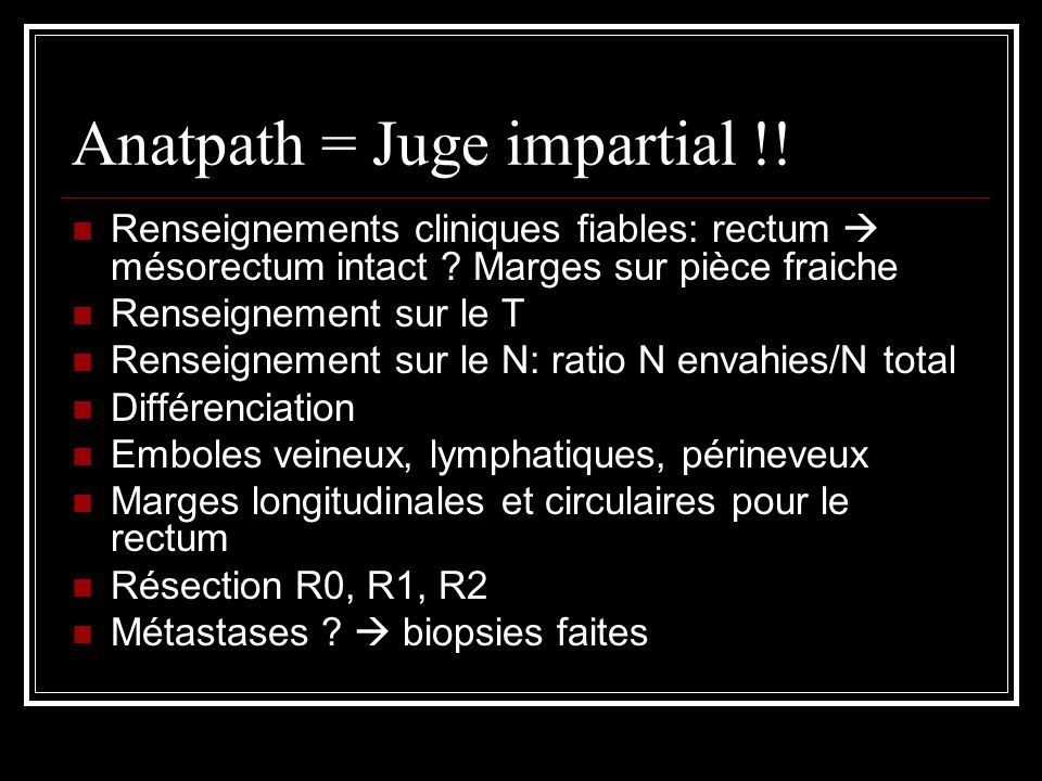 Anatpath = Juge impartial !!