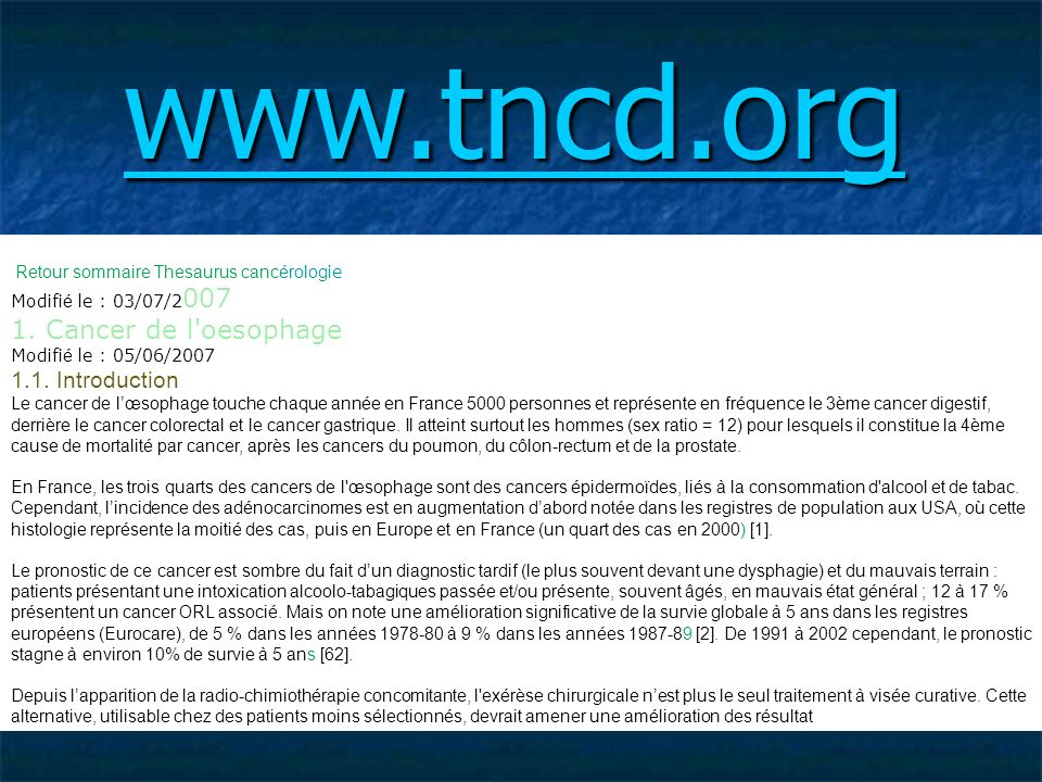 www.tncd.org 1. Cancer de l oesophage 1.1. Introduction