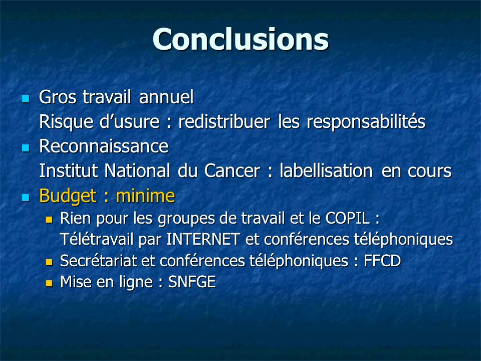 Conclusions Gros travail annuel