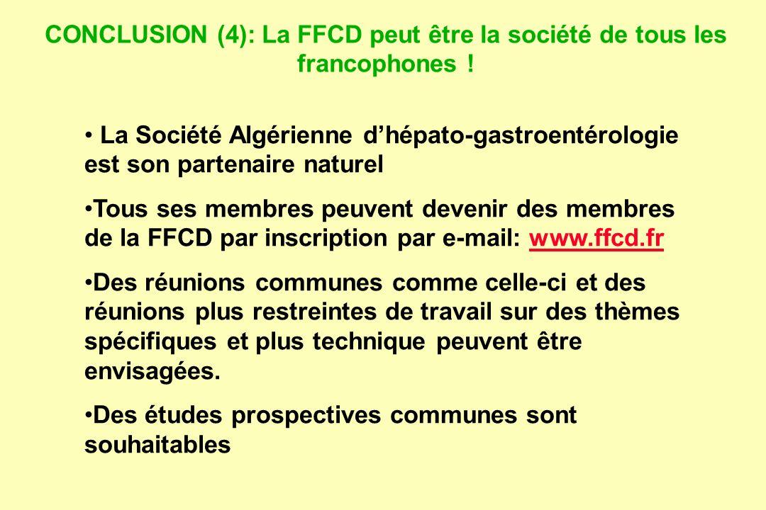 CONCLUSION (4): La FFCD peut être la société de tous les francophones !