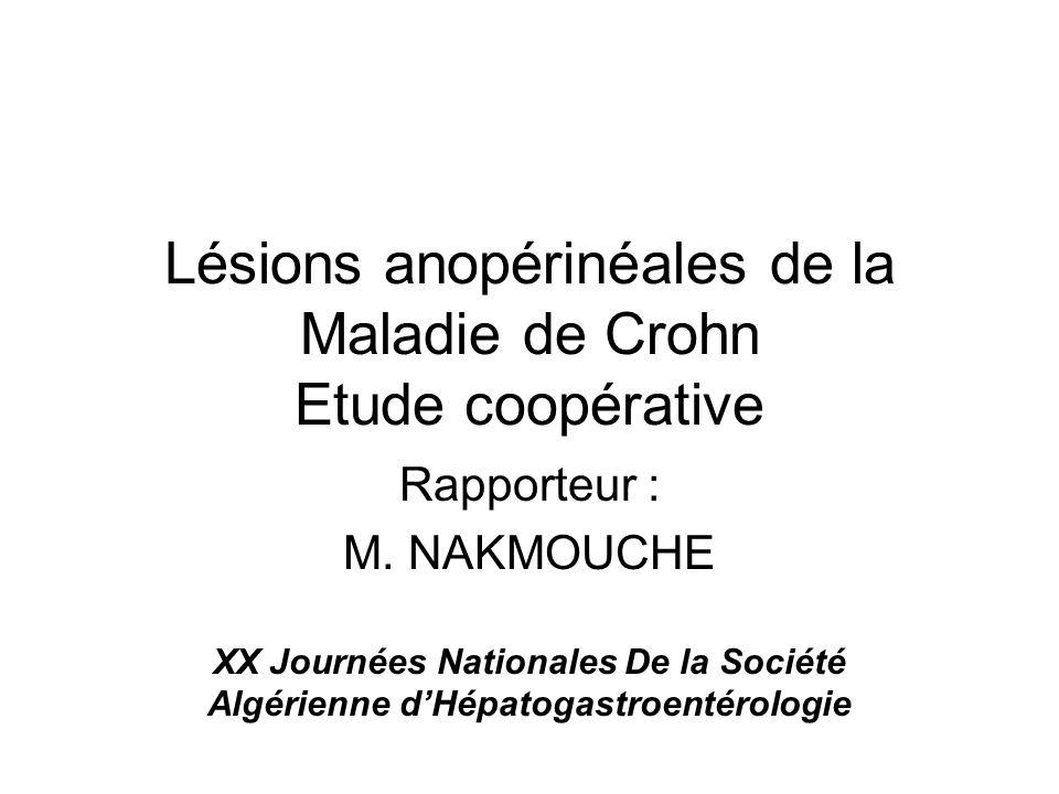 Lésions anopérinéales de la Maladie de Crohn Etude coopérative