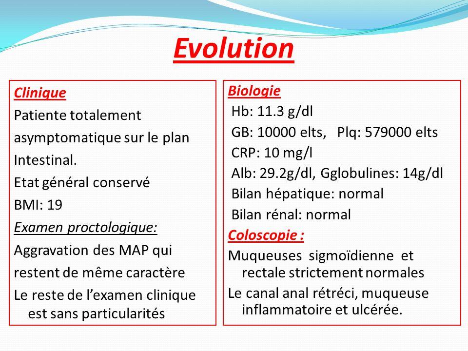 Evolution Clinique Patiente totalement asymptomatique sur le plan