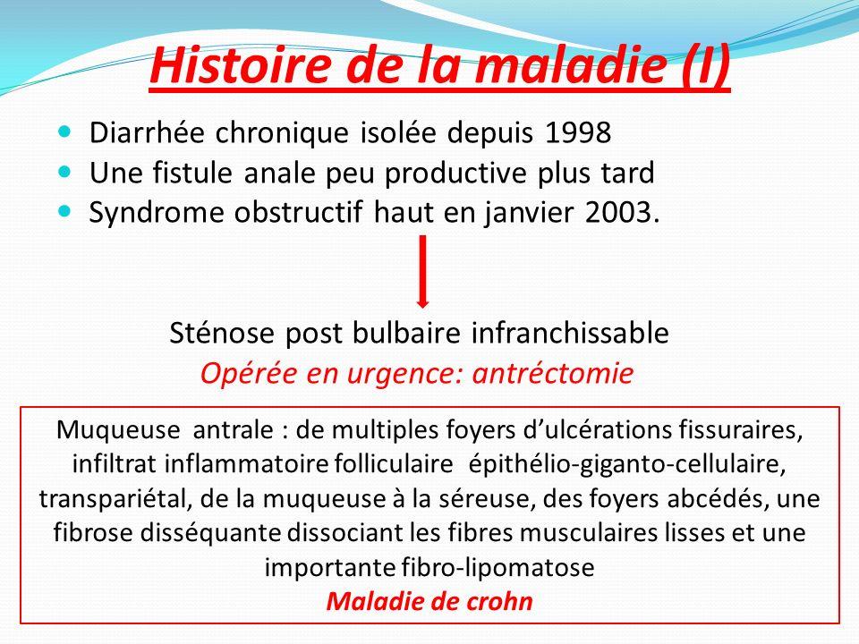 Histoire de la maladie (I)