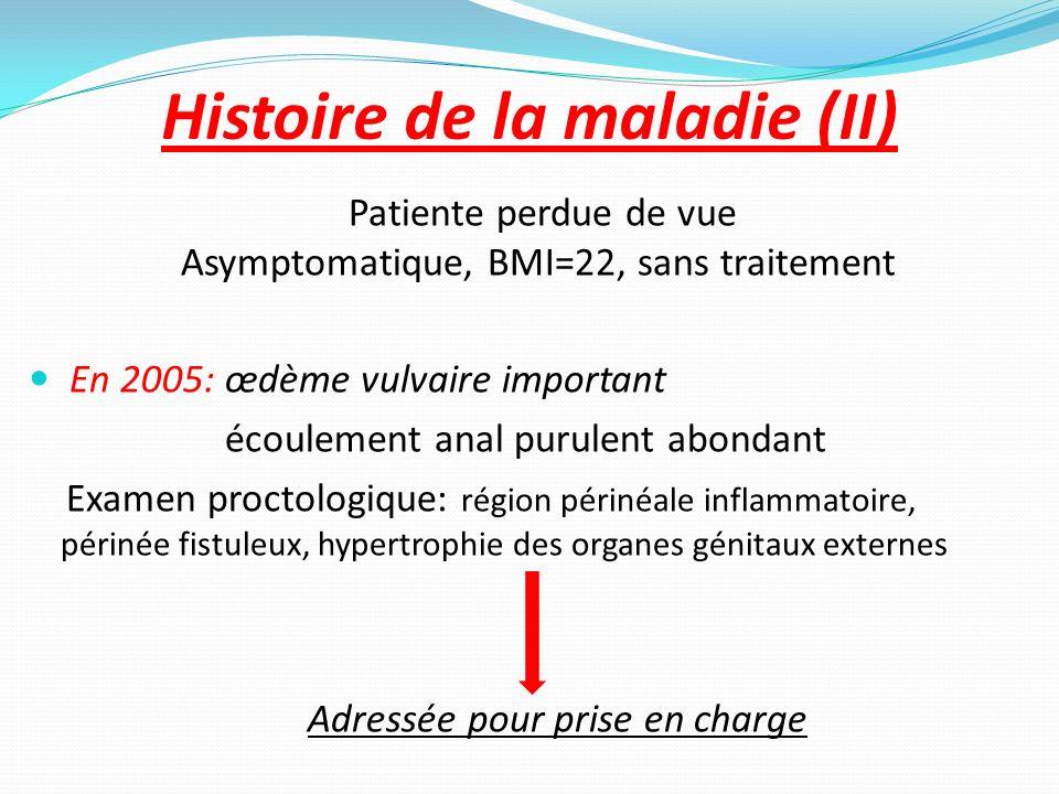 Histoire de la maladie (II)