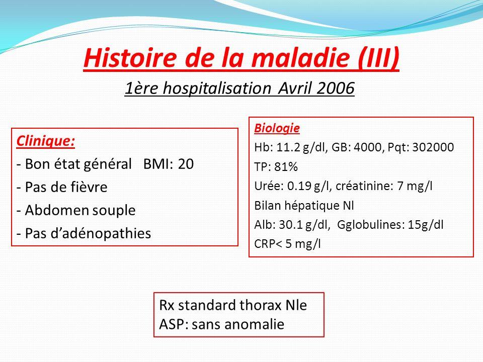 Histoire de la maladie (III)