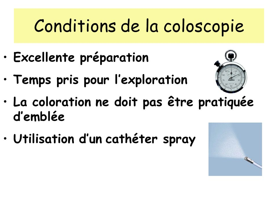 Conditions de la coloscopie