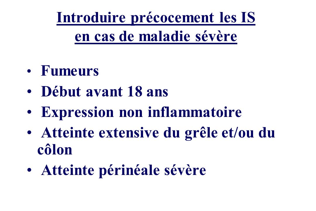 Introduire précocement les IS en cas de maladie sévère