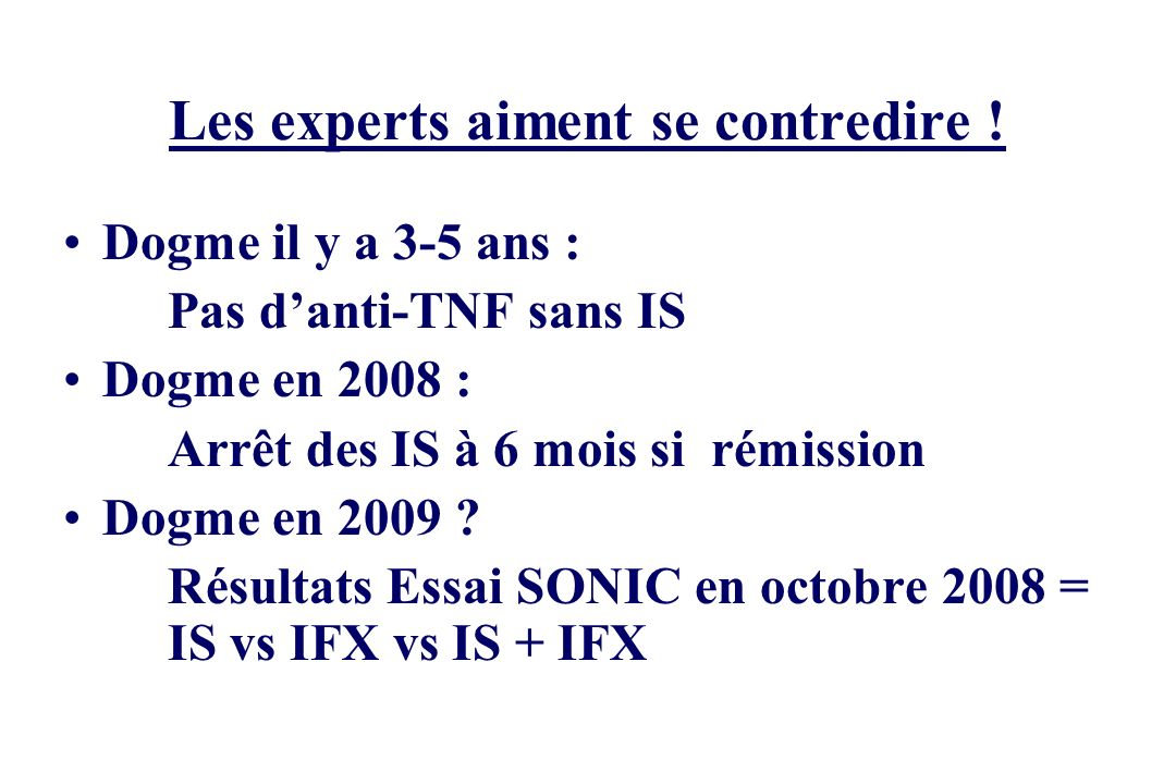 Les experts aiment se contredire !
