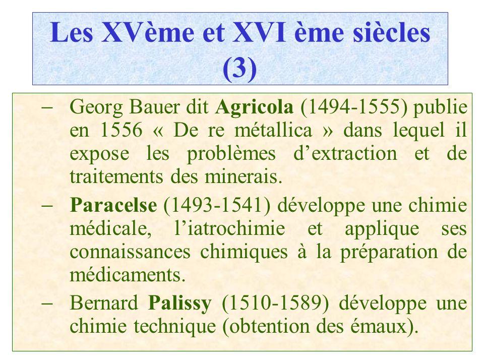Les XVème et XVI ème siècles (3)